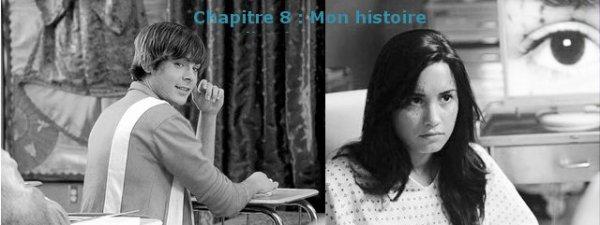 Chapitre 8 : Mon histoire.