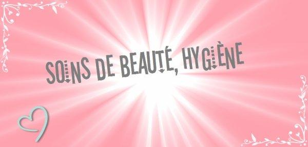 Le premier thème est soins de beauté, hygiène.