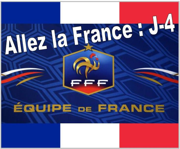 Allez la France : J-4 !!!