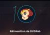 Dévoilement de DVDFab 10 – Plus rapide et plus facile à utiliser
