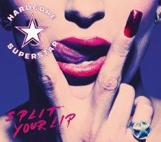 Split Your Lip (Hardcore Superstar)