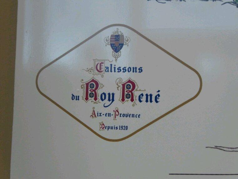 Le Roy René  Calisson d'Aix en Provence