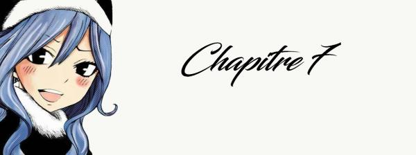 Fiction Grey/Juvia Peur et Appartenance Chapitre 7