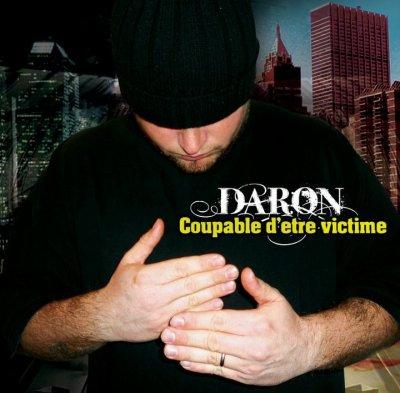 """ALBUM SOLO DE DARON """" COUPABLE D'ÊTRE VICTIME """""""