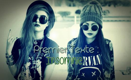 Premier texte : Insomnie.