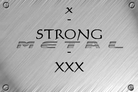 x-strong-metal-xxx