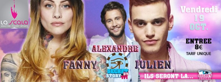 Secret story : Alex, Fanny et Julien à La Scala