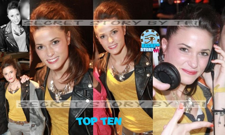 Secret story : Capucine au Top Ten