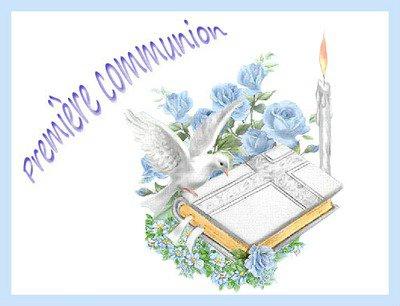 demain a 10h la petite communion de Dorian.........notre petit fils de 10ans