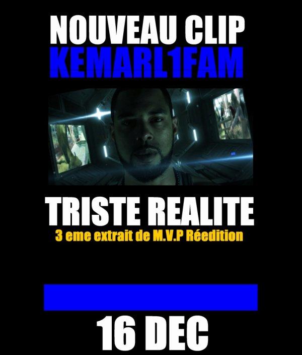 bientot clip Triste Réalité de Kemarl1fam
