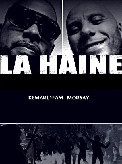 """Pochette officiel du son """"La Haine"""" de Kemarl1fam en featuring avec Morsay"""