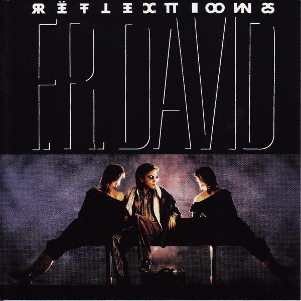 "F.R. DAVID - ""REFLECTIONS"" (1987)"