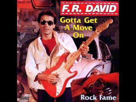 """F.R. DAVID - """"GOTTA GET A MOVE ON"""" (1983)"""