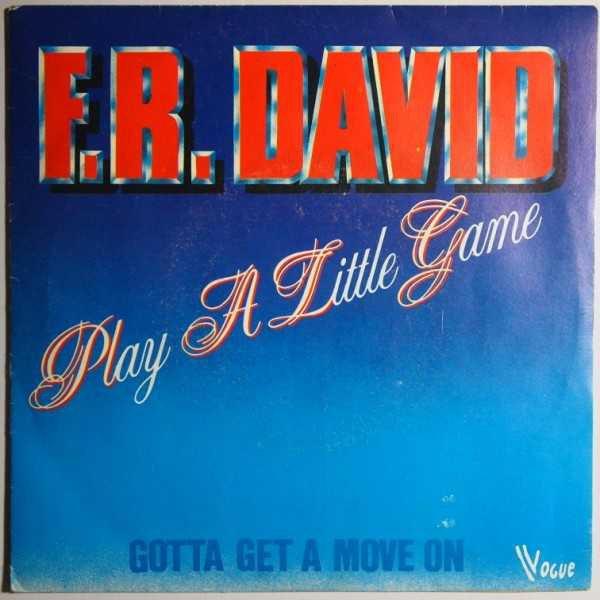 "F.R. DAVID - ""PLAY A LITTLE GAME"" (1982)"