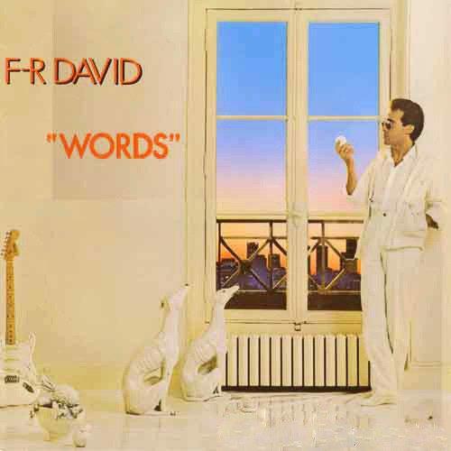 """F.R. DAVID - """"WORDS"""" (1982)"""