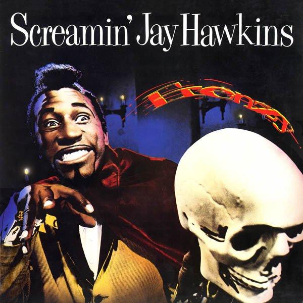 """SCREAMIN' JAY HAWKINS - """"FRENZY"""" (1968)"""