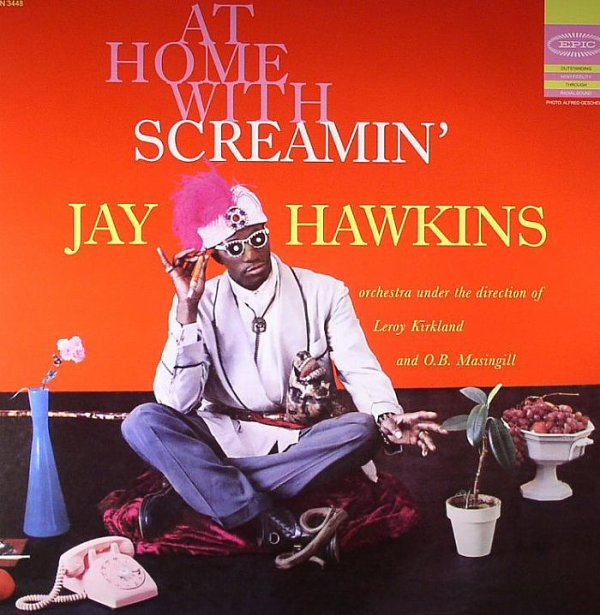 AT HOME WITH SCREAMIN' JAY HAWKINS (1958)