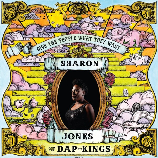 "SHARON JONES AND THE DAP-KINGS - ""GIVE THE PEOPLE WHAT THEY WANT"" (2014)"