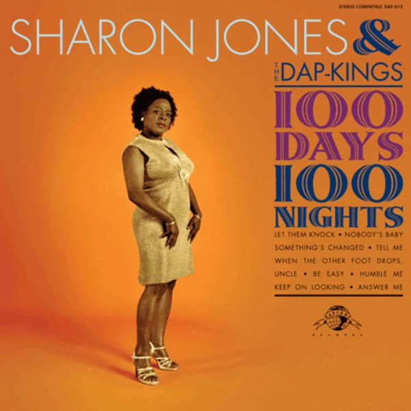 "SHARON JONES & THE DAP-KINGS - ""100 DAYS 100 NIGHTS"" (2007)"