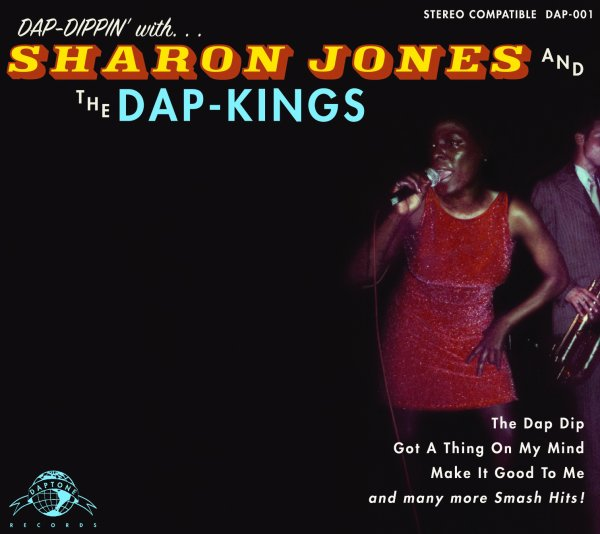 """DAP-DIPPIN' WITH SHARON JONES AND THE DAP-KINGS"" (2002)"