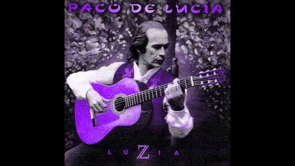 "PACO DE LUCIA - ""LUZIA"" (1998)"