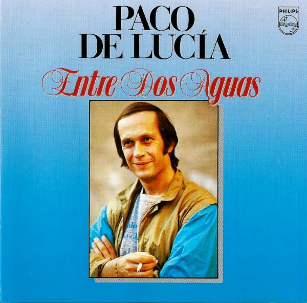 "PACO DE LUCIA - ""ENTRE DOS AGUAS"""