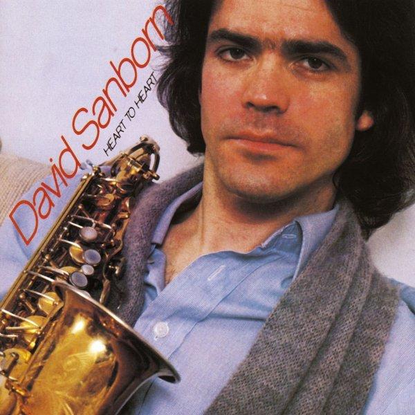"""DAVID SANBORN - """"HEART TO HEART"""" (1978)"""