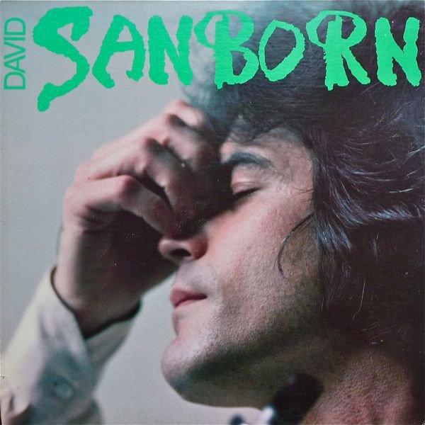 "DAVID SANBORN - ""SANBORN"" (1976)"