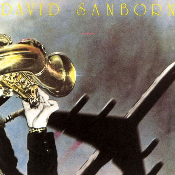 "DAVID SANBORN - ""TAKING OFF"" (1975)"
