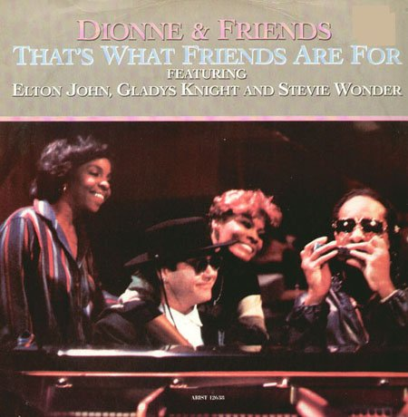 """DIONNE & FRIENDS - """"THAT'S WHAT FRIENDS ARE FOR"""""""