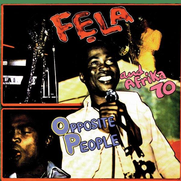 "FELA - ""OPPOSITE PEOPLE"" (1977)"
