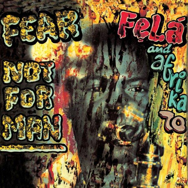 "FELA - ""FEAR NOT FOR MAN"" (1977)"
