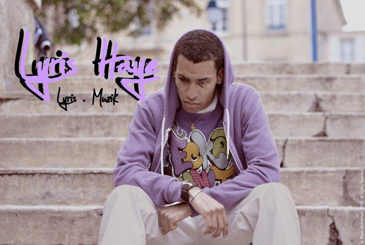 """♪  LYRIS HAYE ' ♪  Mon Tout Dernier Son Enfin Dispo!! Artist qui touche a tout... Rap / Rnb / Dancehall / Ragga / Crunk... Bin wai en méme temp de nos jour fau qu'un Artist touche plusieur style de publique ! Tes pas daccord ? lol. Sa Soti 973 French Guayana ! Sans Oublier Biensur """"76 LE HAVRE""""   BIG UP A VOUS TOUSS ET BONNE ECOUTE !! Okéy FOUTE SON A NEGEUZZ' !!"""