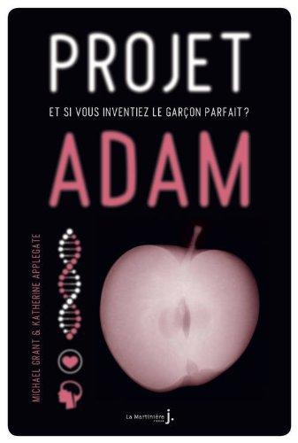~Livre 3 : Projet Adam de Michel Grant et Katherine Applegate~