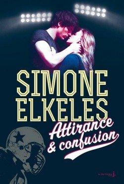 ~Livre 7 : Attirance et confusion de Simone Elkeles ~