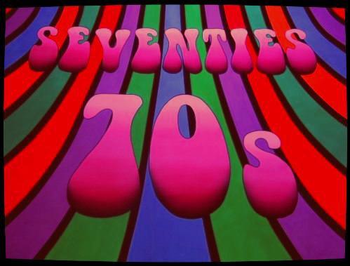 """les Années 70' ....les Années de toutes les """" Audaces """"......."""