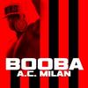 Booba / AC MILAN  (1899)