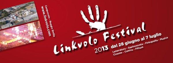 L'estate 2013 ci presenta il LINKVOLO FESTIVAL