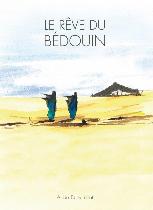 Le rêve du bédouin - Al De Beaumont - Livre - poème