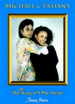 Michael & Tatiana: The King Of My Heart