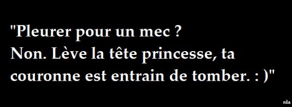 T'es une princesse !! <3