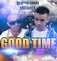 Destination Bruxelles Vol 2 / DJ-Said Ghali Feat Alifornia G - Good Time (2013)