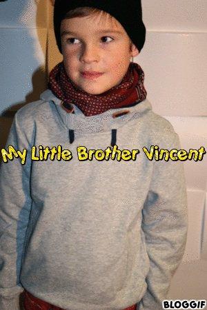 Mon petit frère VINCENT