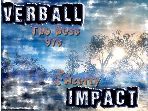 VERBALL IMPACT Impact c'est ici que sa se passe