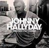 Johnny Hallyday - Je ne suis qu'un homme