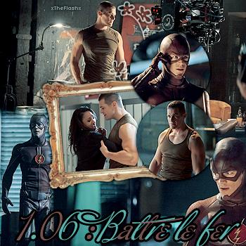 S1.06 : Battre le fer / The Flash Is Born