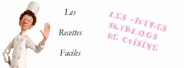 ~~ SKYBLOGS DE CUISINE~~