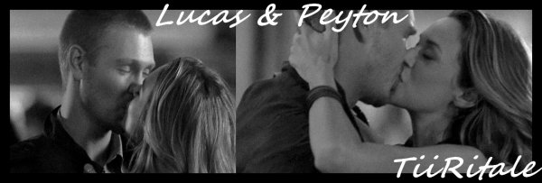 Lucas & Peyton : Because Of  You !!!!!!!