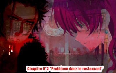 """Fiction N°1 - Chapitre N°3 """"Problème dans le restaurant"""""""