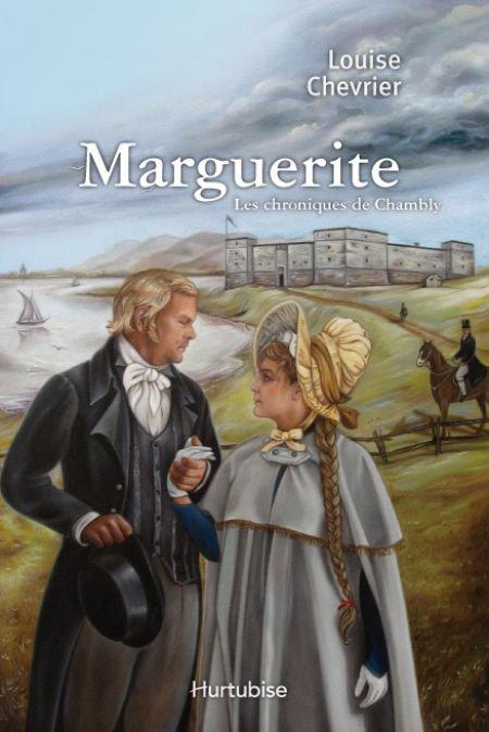 Marguerite les chroniques de chambly Tome 1